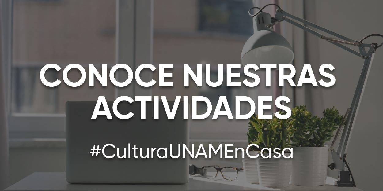 Cultura UNAM en Casa