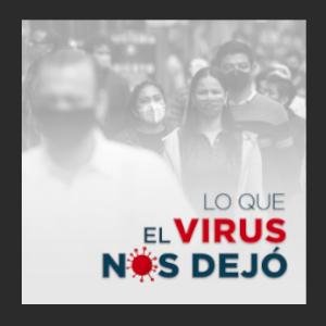 Lo que el virus nos dejo